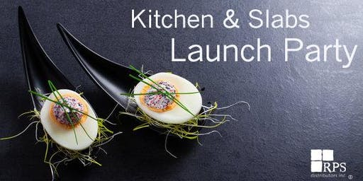 Kitchen & Slabs Launch Party
