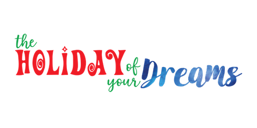 "Holiday ALBUQUERQUE December 14, 2019 (Saturday) - ""The Holiday of Your Dreams"""
