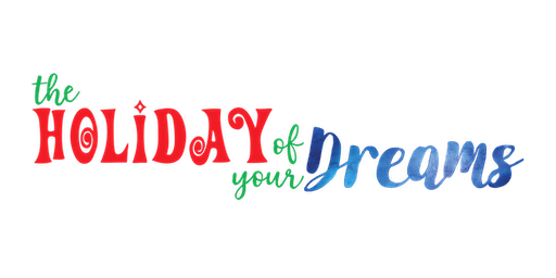 """Holiday ALBUQUERQUE December 14, 2019 (Saturday) - """"The Holiday of Your Dreams"""""""