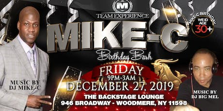 DJ MIKE-C BIRTHDAY BASH tickets