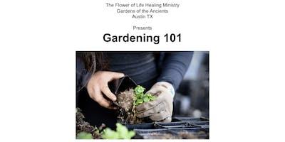Gardening 101 - Part 2