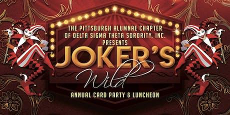 "Pittsburgh Alumnae Chapter of Delta Sigma Theta Presents...""Joker's Wild"" tickets"