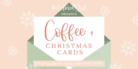 Calligraphy Style Christmas Cards with The Lettered Girl  tickets