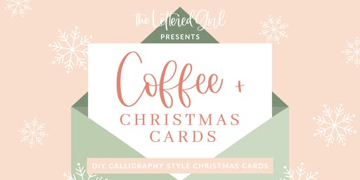 Calligraphy Style Christmas Cards with The Lettered Girl