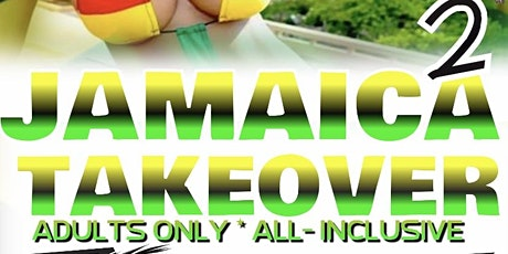 Jamaica Takeover 2 tickets