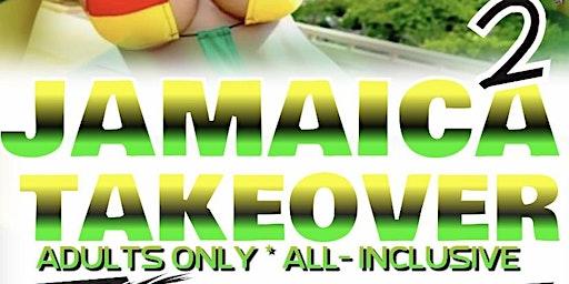 Jamaica Takeover 2