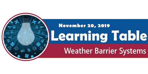 Learning Table: Weather Barrier Systems