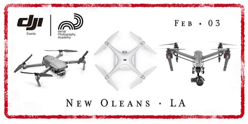 Drone Photo Academy – New Orleans, LA