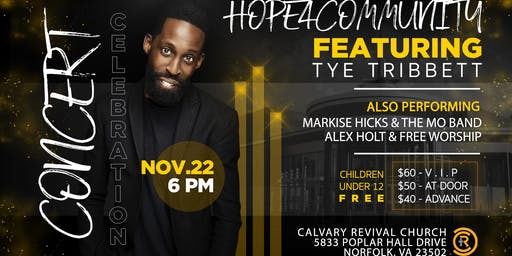 HOPE FOR THE COMMUNITY CONCERT FEATURING TYE TRIBB