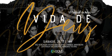 VI FESTIVAL DE ARTES (VIDA DE DEUS) ingressos