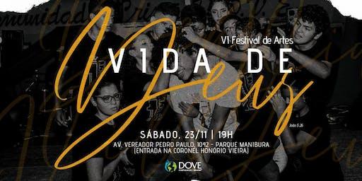 VI FESTIVAL DE ARTES (VIDA DE DEUS)