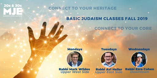 MJE Fall Classes: 5-Weeks Connecting To Your Core (Basic Judaism)