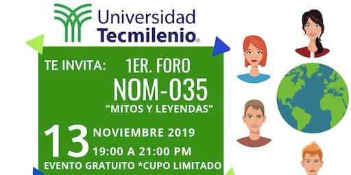 """FORO NOM-035 """"Mitos y Leyendas"""""""