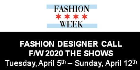 Fashion Designer Call for Chicago Fashion Week Powered by FashionBar tickets