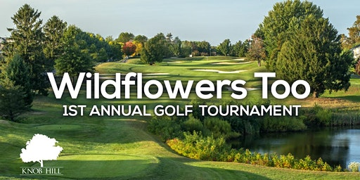 Wildflowers Too 1st Annual Golf Outing
