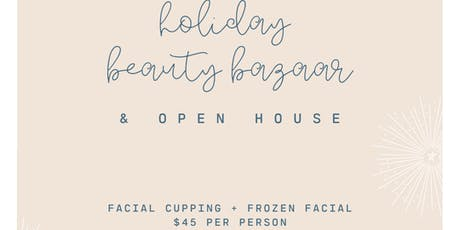 Holiday Beauty Bazaar and Open House tickets
