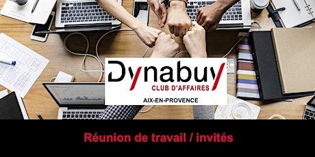 Réunion Club Affaires Dynabuy Aix-en-Provence billets