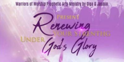 Renewing your strength under God's glory
