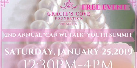 "Gracie's Cove Foundation Presents: 2nd Annual ""CAN WE TALK"" Youth Summit tickets"
