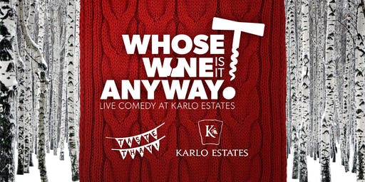 Whose Wine is it Anyway? – Wassail Edition