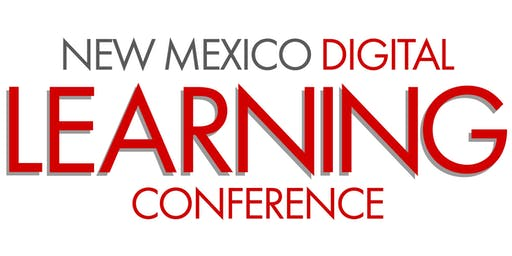 2020 NM Digital Learning Conference - Days 1 & 2 - Feb 11th & 12th