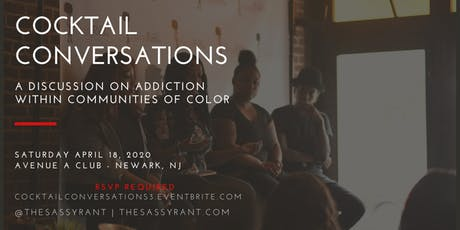 The Sassy Rant Presents: 3rd Annual Cocktail Conversations Panel! tickets