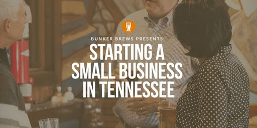 Bunker Brews Knoxville: Starting a Small Business in Tennessee