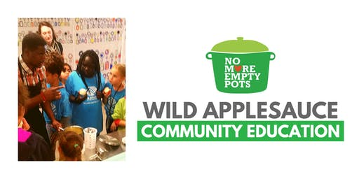 Wild Applesauce  Community Education Class (Ages 6-9)