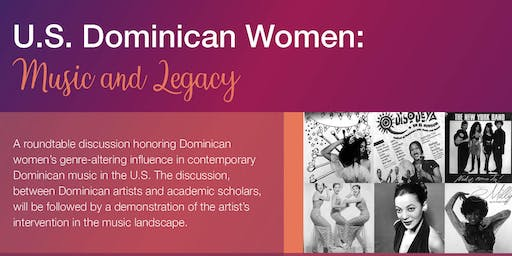 U.S. Dominican Women:  Music and Legacy
