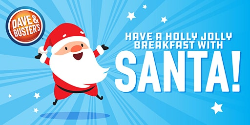 Dave & Buster's Providence, RI - Breakfast with Santa 2019