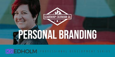 Personal Branding | Professional Development Series