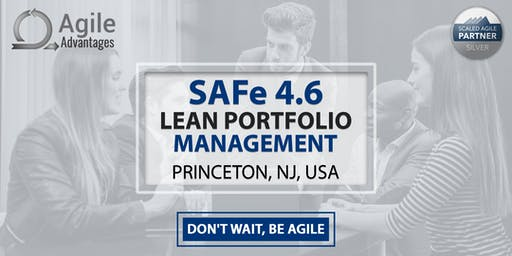 SAFe Lean Portfolio Manager Training with LPM Certification - Princeton, NJ