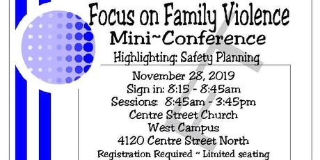 Focus on Family Violence Mini Conference tickets