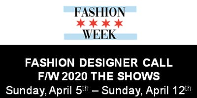Fashion Designer FINAL Call for Chicago Fashion Week Powered by FashionBar