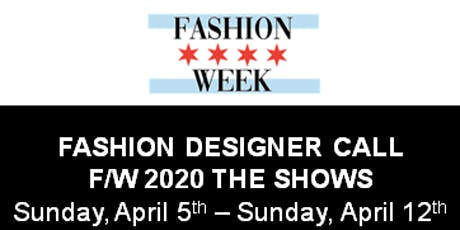 Fashion Designer FINAL Call for Chicago Fashion Week Powered by FashionBar tickets
