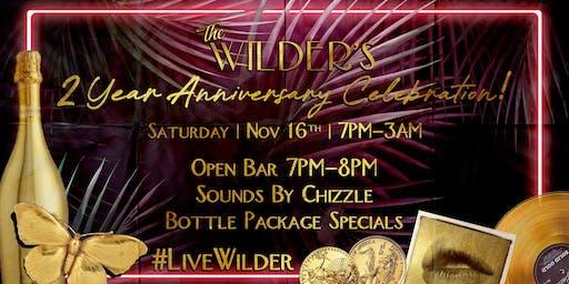The Wilders 2 Year Anniversary Celebration!