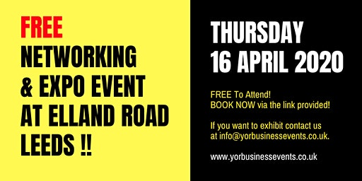 FREE business Expo & Networking Event at Elland Road LEEDS