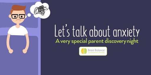 Signs of Anxiety: A Parent Seminar with Brain Balance of Plainfield