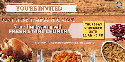 FRESH START CHURCH: THANKSGIVING DINNER