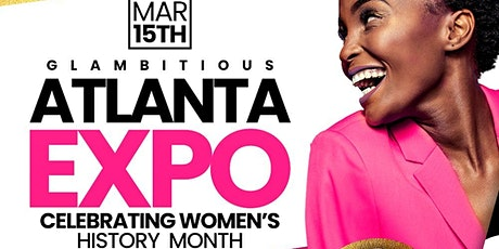 Glambitious 2020 Expo: Celebrating Women's History Month tickets
