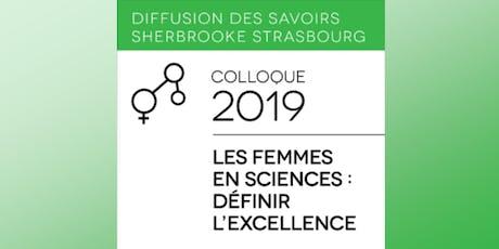 Colloque SHERBROOKE-STRASBOURG:Les femmes en science-définir l'excellence billets