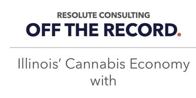 WE WILL Moms for Marijuana Activate Event : Resolute Off The Record - IL Cannabis Economy