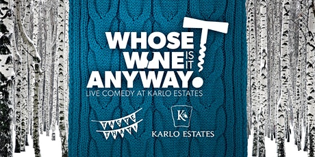 Whose Wine is it Anyway? – The January Thaw tickets