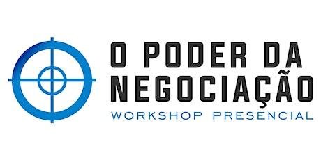 Workshop Presencial - O Poder da Negociação São Paulo - 08 e 09 de Fevereiro ingressos
