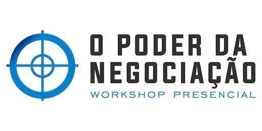 Workshop Presencial - O Poder da Negociação São Paulo - 08 e 09 de Fevereiro