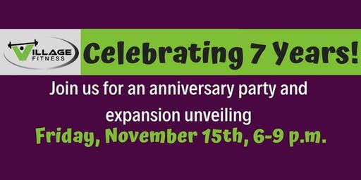Village Fitness 7th Anniversary Party and Expansion Unveiling