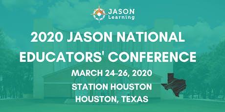JASON National Educators' Conference - Houston, TX tickets