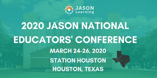 JASON National Educators' Conference - Houston, TX