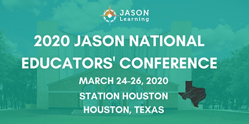 JASON National Educators' Conference - Houston, TX