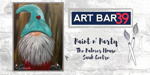 Palmer House Public Event | Art Bar 39 | Gnome